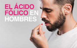 acido-folico-en-hombres
