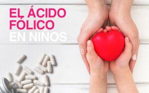 acido-folico-en-niños