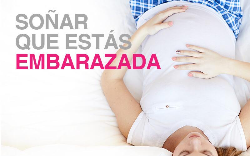 soñar-que-estas-embarazada