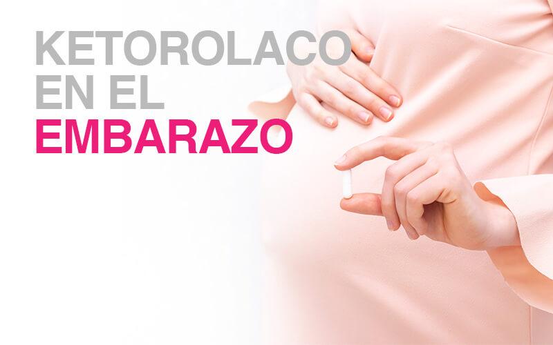 ketorolaco-embarazo
