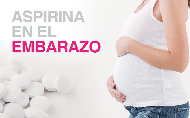 Aspirina en el embarazo