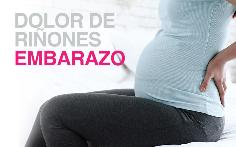 Dolor de riñones en el embarazo