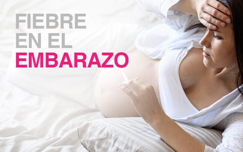 fiebre-embarazo